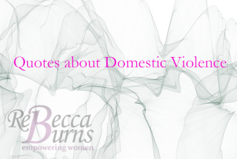 Quotes about Domestic Violence