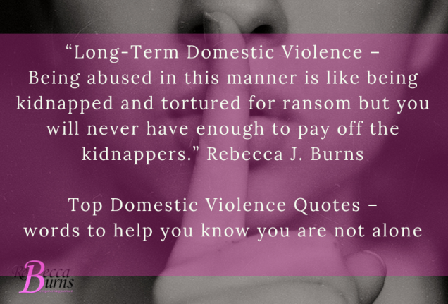 Domestic Violence Quotes Words To Help You Know You Are Not Alone