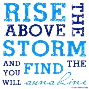 quote rise above storm