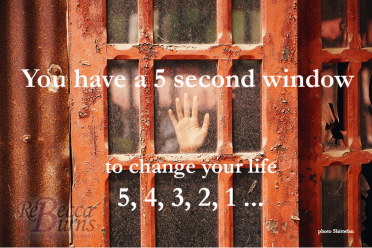 You_have_5_seconds_to_change_your_life