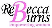ReBeccaBurns.com eMpowering Women